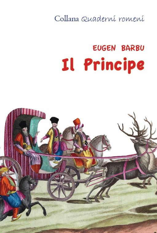 """In uscita presso Rediviva: """"Il Principe"""" di Eugen Barbu – collana Quaderni romeni"""