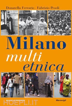 Românii di Milano prezentați într-un recent volum monografic al orașului
