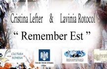"""""""Remember EST"""" mostra di Cristina Lefter e Lavinia Rotocol a Milano"""