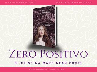 Presentazione a Milano del romanzo Zero Positivo di Cristina Marginean Cocis
