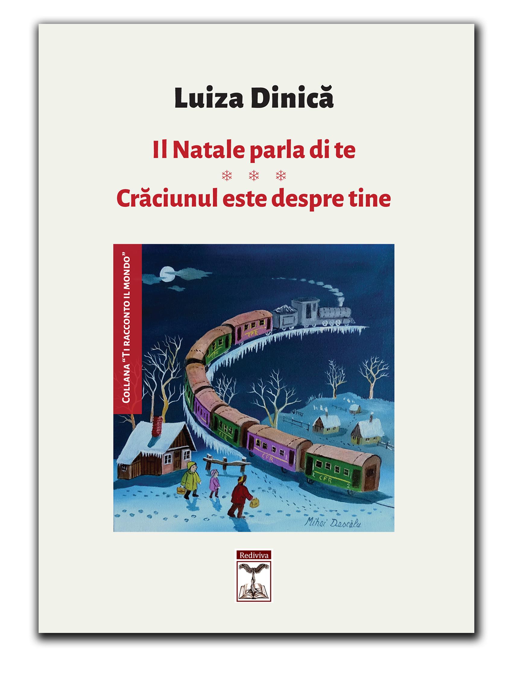 In uscita presso Rediviva: Il Natale parla di te/Crăciunul este despre tine di Luiza Dinică