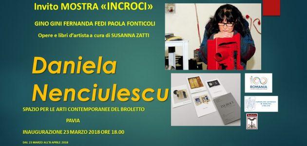 """Daniela Nenciulescu. Mostra collettiva """"INCROCI"""" al Palazzo Broletto di Pavia (23 marzo – 8 aprile 2018)"""