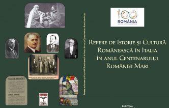 Apariție editorială Rediviva: Repere de istorie și cultură românească în Italia  anul Centenarului României Mari