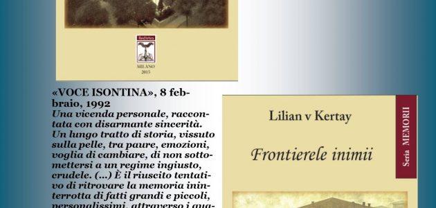 """România în anii'50. Mărturii. Prezentarea volumului bilingv: """"Frontierele inimii"""" (I confini del cuore)  de Lilian v Kertay – Milano"""