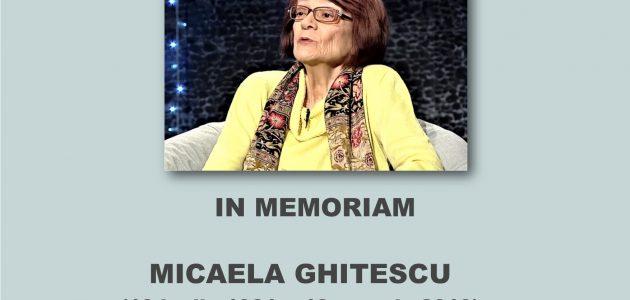 In Memoriam. Micaela Ghițescu (13 luglio 1931 – 13 maggio 2019). Signora della cultura e memorie romene