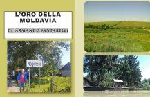 L'ORO DELLA MOLDAVIA di Armando Santarelli