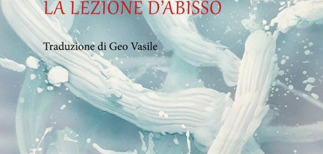 """In uscita il volume bilingue: """"La lezione d'abisso"""" – """"Lecția de abis"""" di Daniel Corbu, Rediviva 2019"""