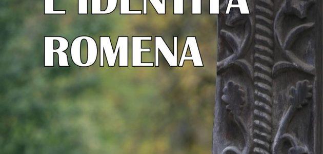 Dalla romanità alla romenità – osservazioni su L'identità romena di Ioan Aurel Pop