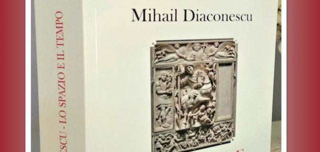 """In uscita il libro: """"Lo spazio e il tempo"""" di Mihail Diaconescu, ed Rediviva"""