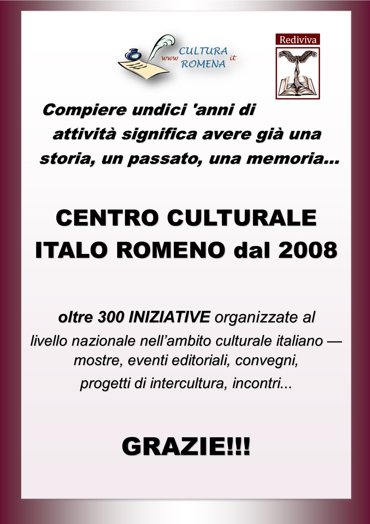 Aniversare. Centrul Cultural Italo Român 2008-2019