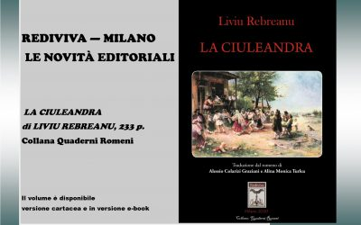 """Apariție editorială în limba italiană: volumul """"CIULEANDRA"""" de Liviu Rebreanu publicat de Rediviva – 2020"""