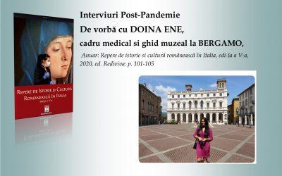 Interviuri Post-Pandemie. De vorbă cu Doina Ene, cadru medical și ghid muzeal la Bergamo, Anuar CCIR ediția a V-a, 2020, ed. Rediviva