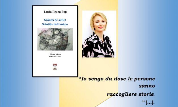 """In uscita il volume bilingue di poesia: """"Scântei de suflet – Scintille dell'animo"""" di Lucia Ileana Pop"""