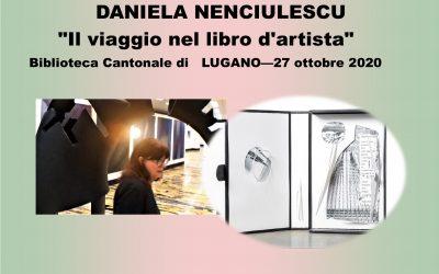 """L'artista Daniela Nenciulescu è presente nella mostra """"Il viaggio nel libro d'artista"""", presso Biblioteca Cantonale di Lugano"""