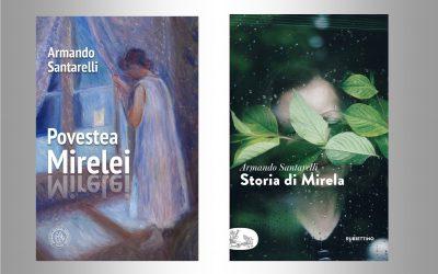 """Volumul  """"Storia di Mirela"""" de Armando Santarelli editat  în limba română la prestigioasa editură Școala Ardeleană din Cluj, 286 p."""