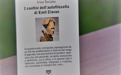 """In uscita: """"I confini dell'autofilosofia di Cioran"""" di Irina Turcanu, ed. Rediviva 2021"""