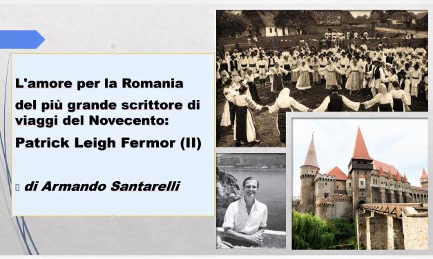 L'amore per la Romania di Patrick Leigh Fermor (II)