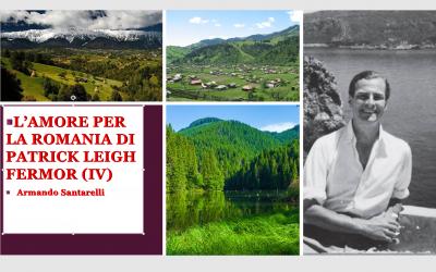 L'amore per la Romania di Patrick Leigh Fermor (IV)