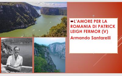 L'amore per la Romania di Patrick Leigh Fermor (V)